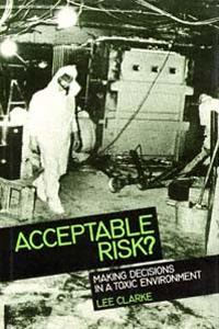 Acceptable Risk? Making Decisions in a Toxic Environment