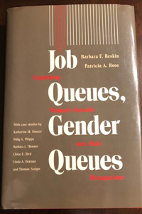 Job Queues, Gender Queues: Explaining Women's Inroads into Male Occupations
